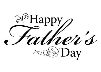 Happy Father's Day to all the decent Fathers out there today and may you and yours be Blessed.
