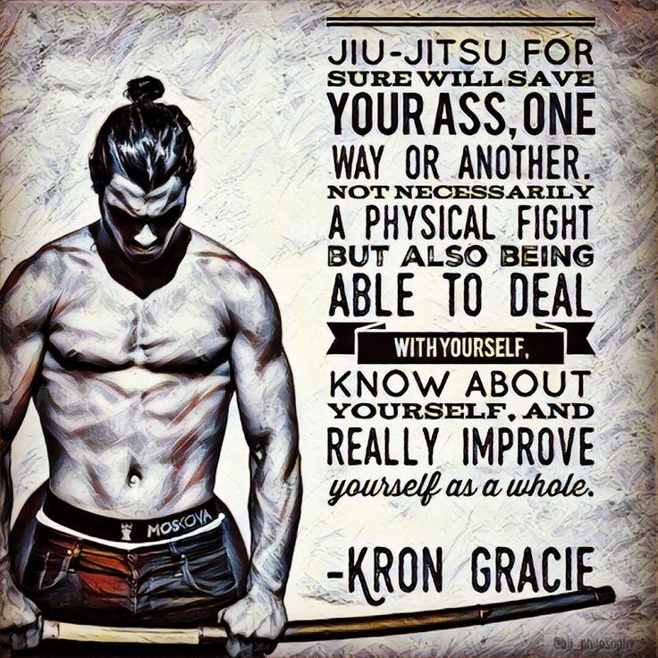 Kron Gracie Brazilian Jiu Jitsu BJJ quotes
