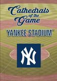 Cathedrals of the Game: Yankee Stadium - Yankees [DVD] [2017]
