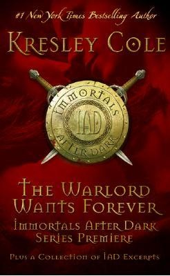 The Warlord Wants Forever (Immortals After Dark #1)  by Kresley Cole