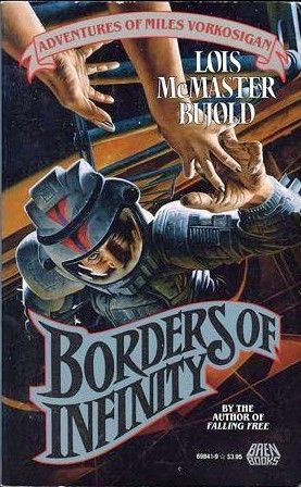 Borders of Infinity (Vorkosigan Saga, #5.3) by Lois McMaster Bujold