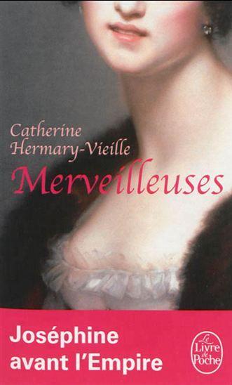 Merveilleuses - CATHERINE HERMARY-VIEILLE