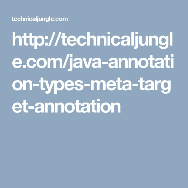 http://technicaljungle.com/java-annotation-types-meta-target-annotation