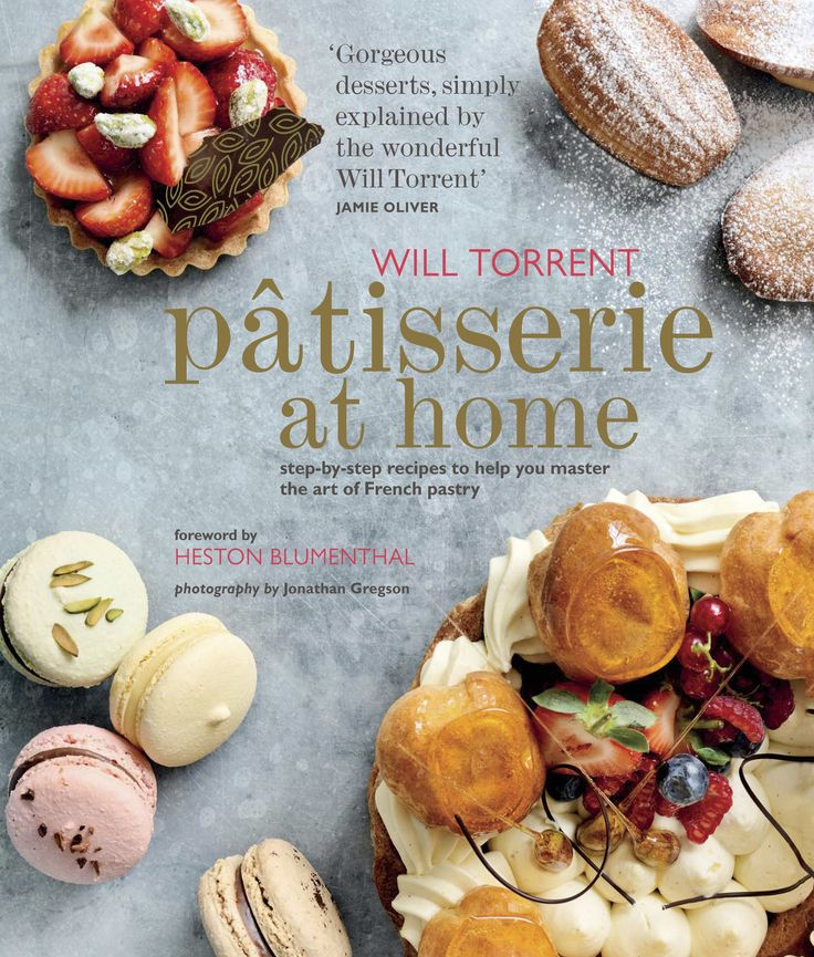Patisserie at Home - Ryland Peters & Small