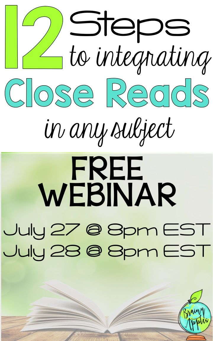 Join me for a FREE Live webinar on Wednesday, July 27 & 28, at 8pm EST. I will be sharing the 12 step process I use to plan and implement close reading in your classroom PLUS more! Registration at the end of this blog post.