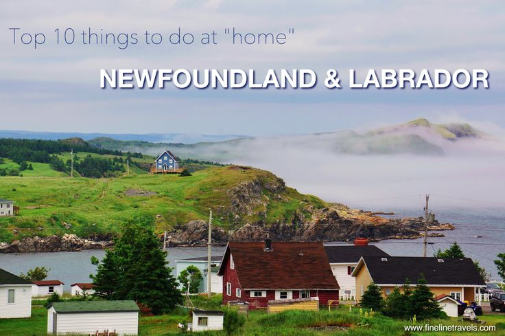 Top 10 things not do in Nfld & Labrador