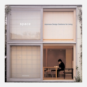 """Space: Japanese Design Solutions for Living""... I think I love Japanese architecture more than anything (thank you Columbia)"