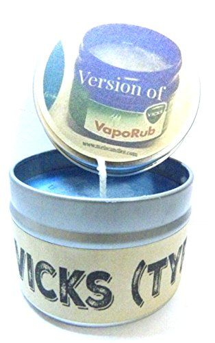 Vicks Vapor Rub (Type) 4 Oz All Natural Soy Candle Tin Approximate Burn Time 36 Hours