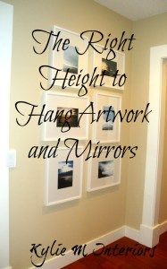 the right height to hang artwork and mirrors - how to