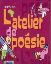 Atelier de Poésie (L') - Pascal Lemaître