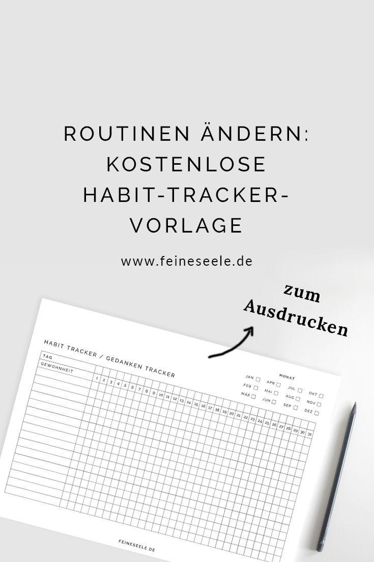 Routinen Andern Habit Tracker Vorlage Fur Positive Gedanken Business Inspiration Quotes Education Quotes Habit Tracker Printable