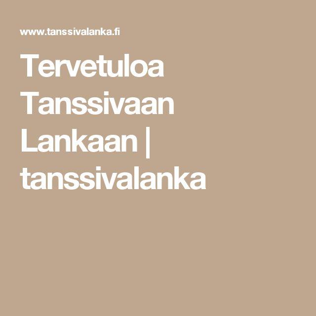 Tervetuloa Tanssivaan Lankaan | tanssivalanka