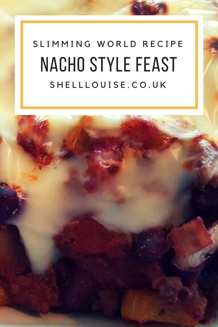 Nacho Style Feast - Slimming World Recipe