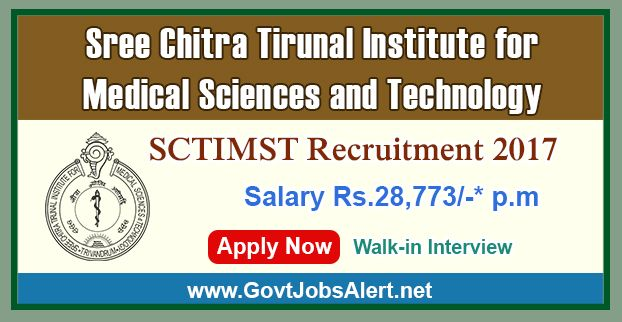 """SCTIMST Recruitment 2017 – Walk in Interview for Medico Social Worker Posts, Salary Rs.28,773/- : Apply Now!!!  The Sree Chitra Tirunal Institute for Medical Sciences & Technology - SCTIMST Recruitment 2017 has released an official employment notification inviting interested and eligible candidates to apply for the positions of Medico Social Worker in Research Project entitled """"Survey for Monitoring the National Non-communicable Diseases Targets"""" P-5334."""