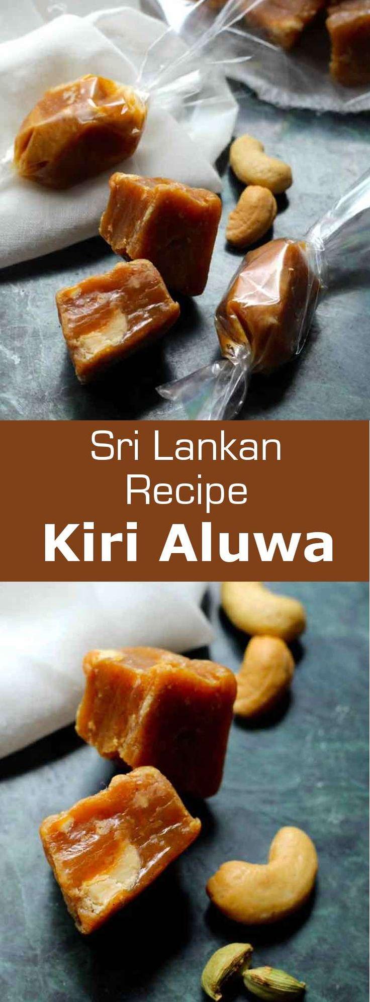 Kiri aluwa (milk toffee or kiri toffee) is a traditional recipe of delicious cardamom flavored soft toffee with crunchy cashew nuts, that is very popular in Sri Lanka. #SriLanka #SriLankanCuisine #SriLankanDessert #Dessert #DessertRecipe #SriLankanRecipe #Toffee #ToffeeRecipe #WorldCuisine #196flavors via @196flavors