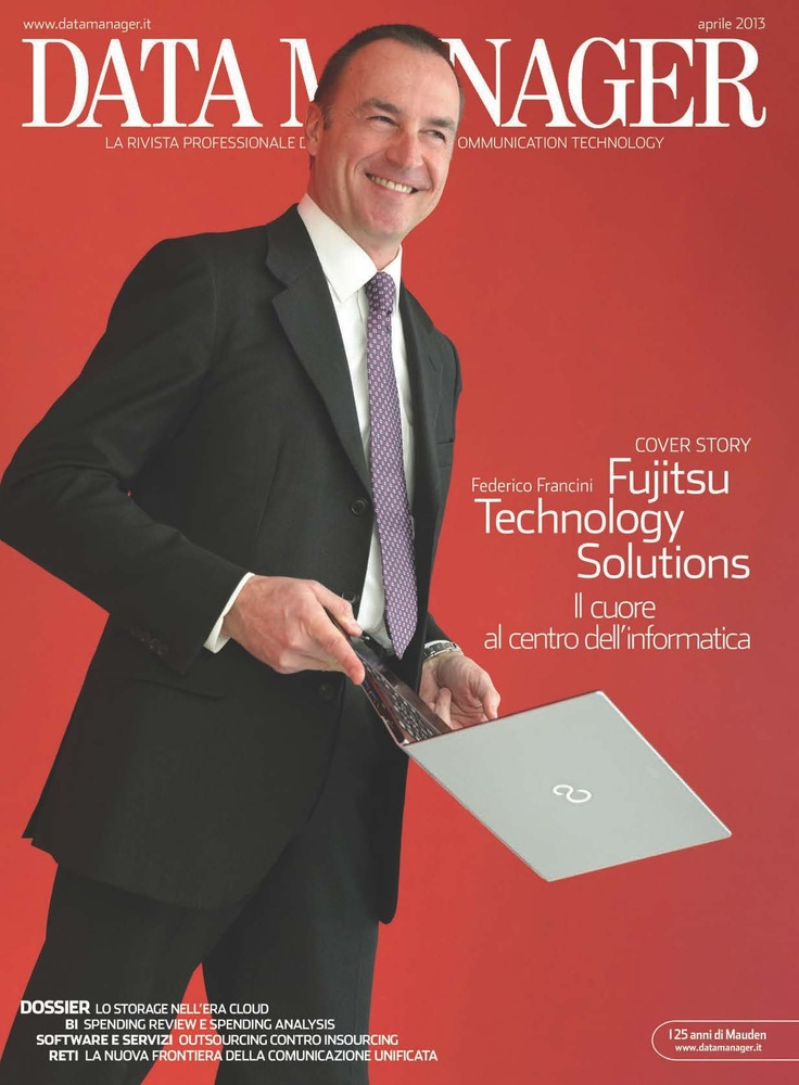 La copertina di Aprile 2013 dedicata a Fujitsu Technology Solutions