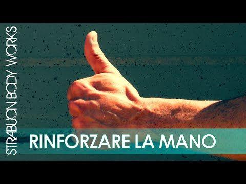 Allenamento funzionale per rinforzare Mano Polso Avambraccio calisthenics Strabuon Body Works - YouTube