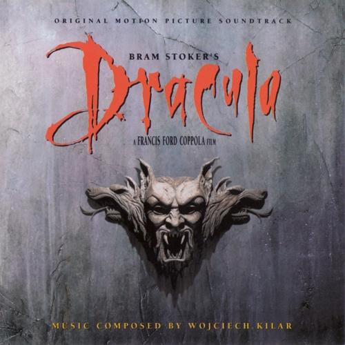 Bram Stoker's Dracula - Wojciech Kilar