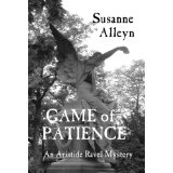 GAME OF PATIENCE (Aristide Ravel French Revolution Mysteries) (Kindle Edition)By Susanne Alleyn