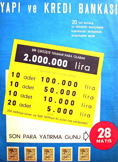 YAPI VE KREDİ BANKASI 20. kuruluş yıl dönümü dolayısıyla hazırlanan fevkalade ikramiyeler serisi :  Bir çekilişte tamamı para olarak 2.000.000 lira. 10 adet 100.000 lira, 10 adet 50.000 lira, 10 adet 10.000 lira, 20 adet 5.000 lira  ayrıca 200 talihliye biner ve 500 talihliye yüzer lira verilecektir.  SON PARA YATIRMA GÜNÜ 28 MAYIS 1964