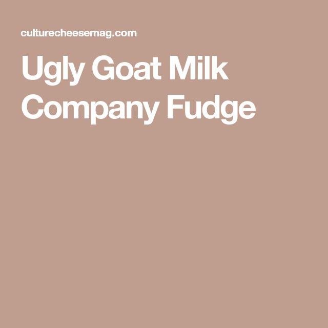 Ugly Goat Milk Company Fudge