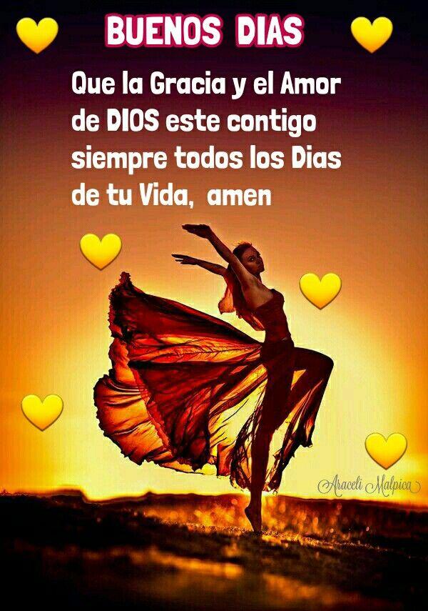 BUENOS DIAS Que la Gracia y el Amor de DIOS este contigo siempre todos los Dias de tu Vida,  amen