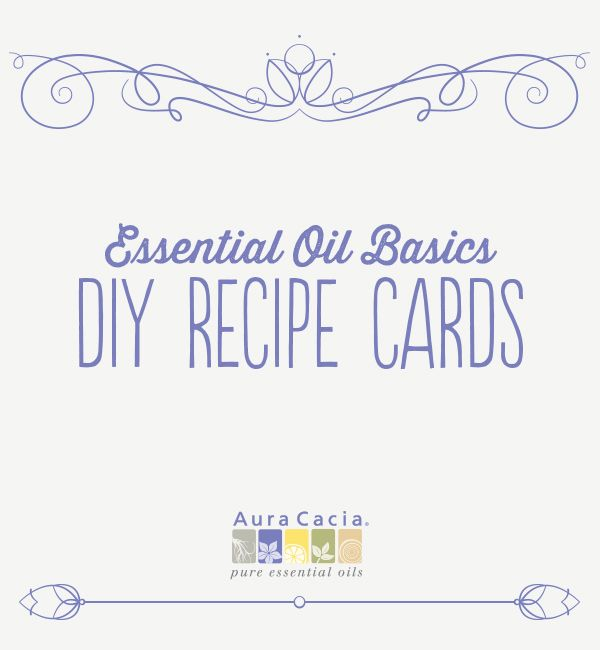 Create DIY beauty, cleaning and aromatherapy recipes with friends. Use the printable recipe cards found here to get started.