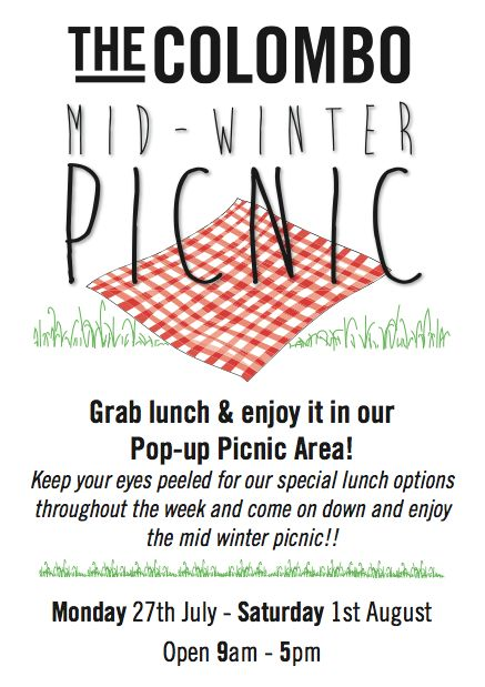 Come down and enjoy The Colombo Mid Winter Picnic pop up lunch area! Open 9-5 Monday 27th July-Saturday 1st August! #Spring #winter #Picnic #lunchoptions #design #retail #fashion