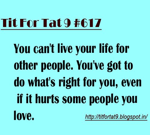 Interfering In Other People S Relationships Quotes: You Can't Live Your Life For Other People...