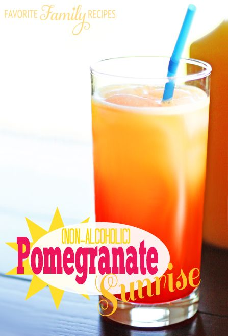 Pomegranate Sunrise from FavFamilyRecipes.com | Drinks | Pinterest ...