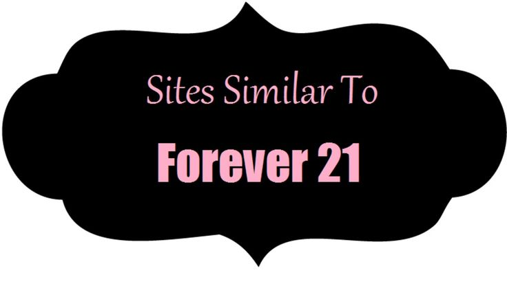 sites like forever 21, affordable online shopping