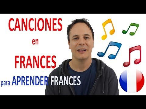 CANCIONES EN FRANCES (para aprendre francés!) - YouTube