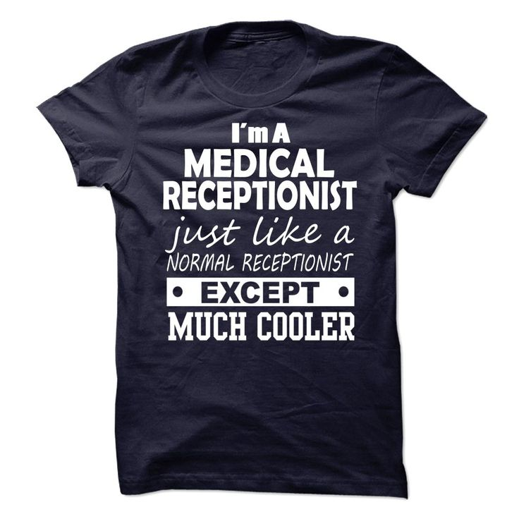 medical reception cover letter%0A Medical Receptionist TShirts  Hoodies  BUY IT NOW  u   d u   d    Funny Tee