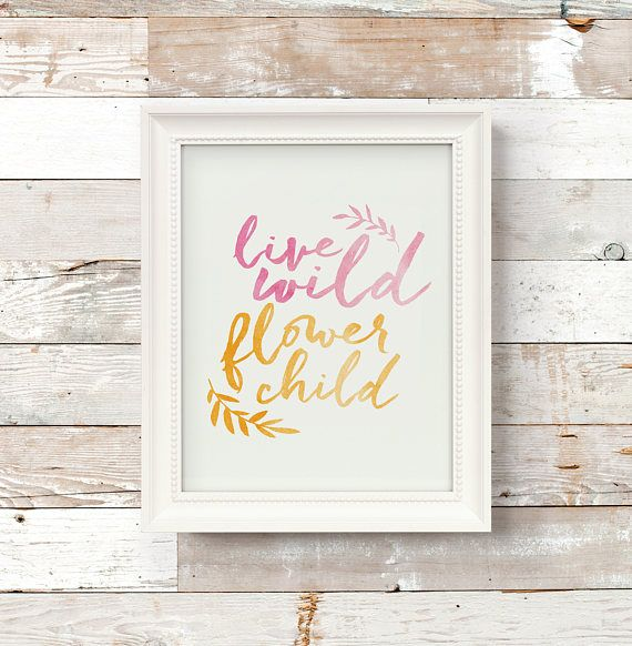 Live Wild Flower Child Watercolor Orange Pink Boho Nursery