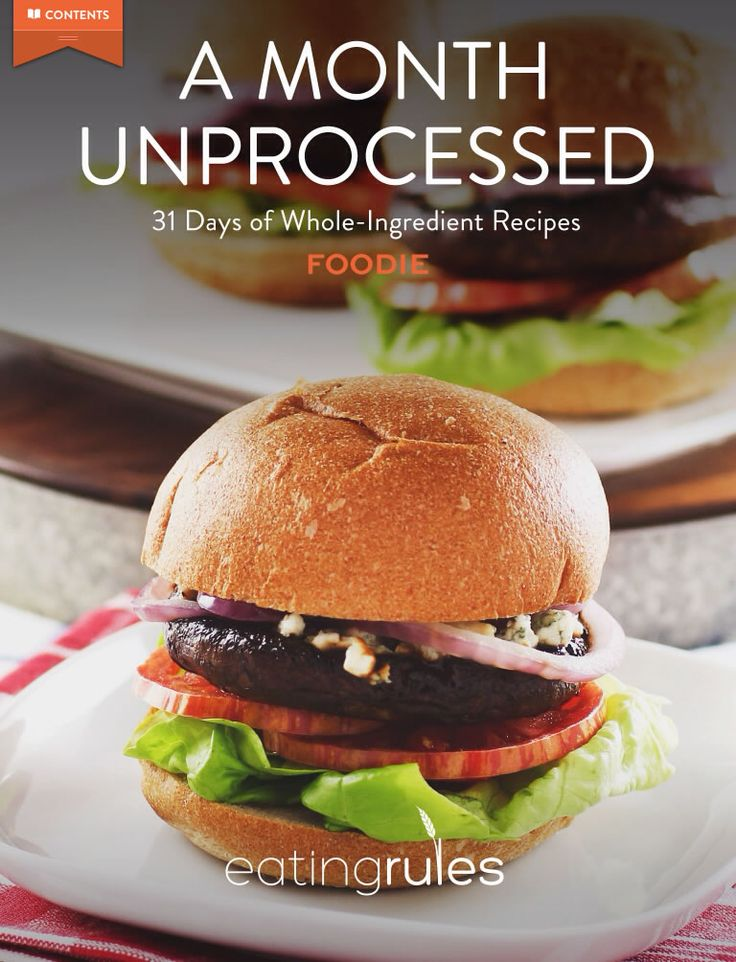 """Go #unprocessed with the FREE iOS Foodie App! Download the latest edition, """"A Month Unprocessed: 31 Days of Whole-Ingredient Recipes."""""""