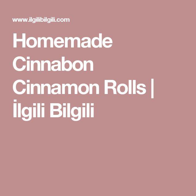 Homemade Cinnabon Cinnamon Rolls   İlgili Bilgili