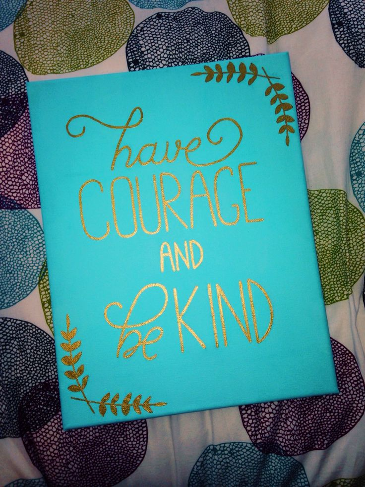 Have courage and be kind - Cinderella My newest canvas I made!