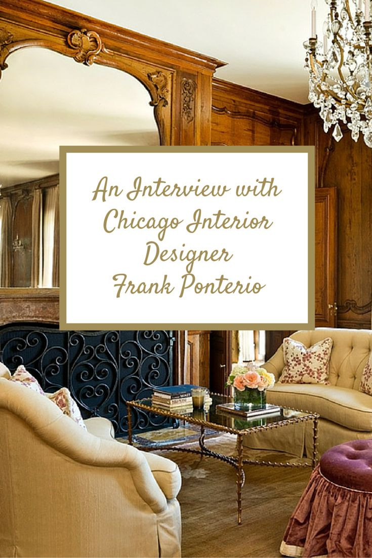 An Interview With Chicago Interior Designer Frank Ponterio
