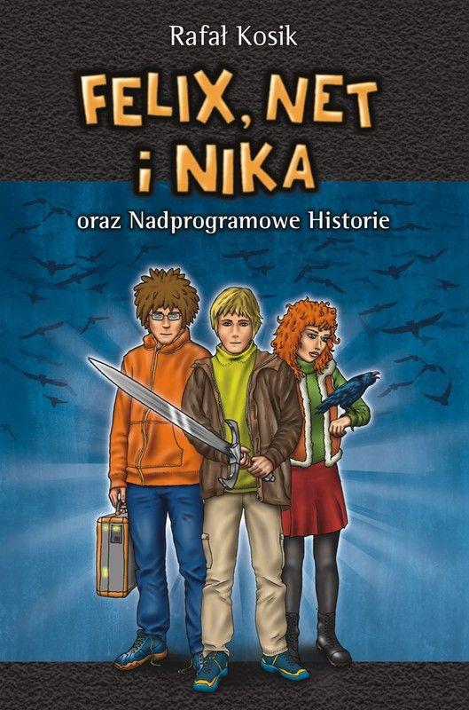Felix, Net i Nika oraz Nadprogramowe Historie
