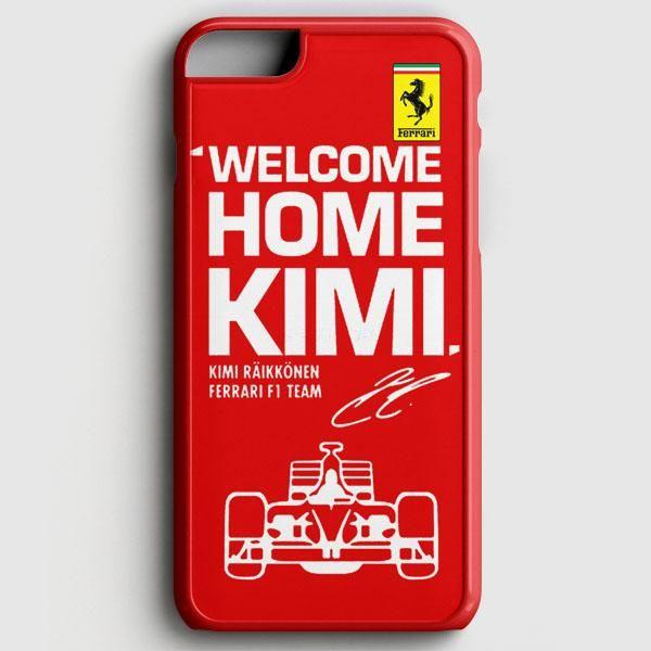 Kimi Raikkonen Welcome Home Ferrari F1 Team iPhone 6/6S Case