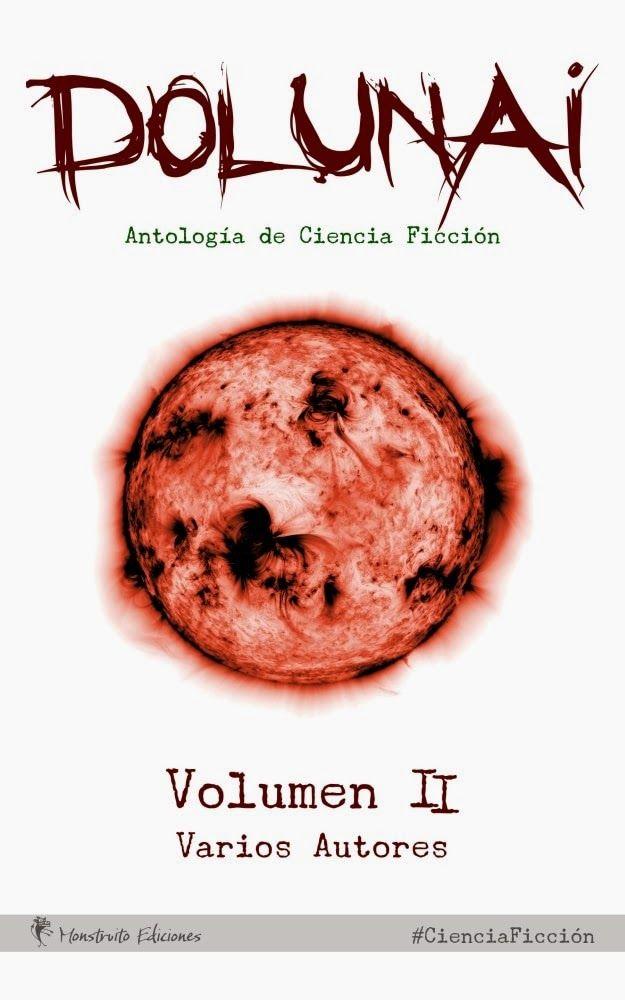 Portada. Convocatoria para participar en la Antología de cuentos de Ciencia Ficción Dolunai, Volumen II.