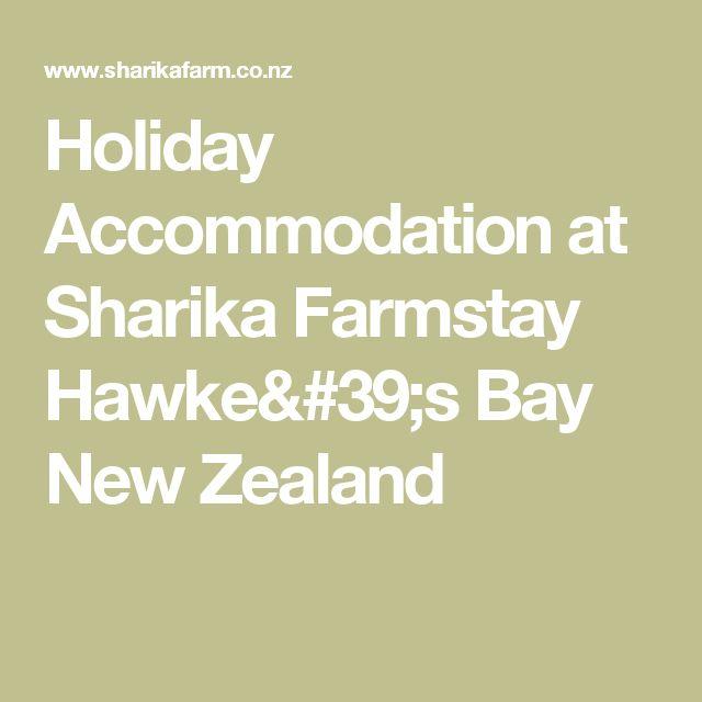 Holiday Accommodation at Sharika Farmstay Hawke's Bay New Zealand