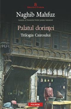 Printr-o executie artistica desavirsita, al doilea volum al Trilogiei Cairoului continua cu aceeasi viziune detaliata a ciocnirii dintre civilizatii, dintre nou si vechi. Povestea de neuitat pe care o ofera Palatul dorintei este un echilibru intre idealurile tot timpul pe cale de a se implini si realitatea plina de oprelisti, intre visele si dorintele personajelor si istoria care le ajunge din urma.  In acest al doilea volum al Trilogiei Cairoului, Naghib Mahfuz spune povestea familiei