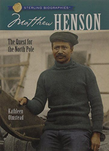 Sterling Biographies®: Matthew Henson: The Quest for the North Pole:   divdivdivHe risked the great unknown…and became the first man to reach the North Pole. But it took decades for the cloud of racism to lift and give African-American explorer Matthew Henson the rightful recognition for his extraordinary achievements. Here is the story of Henson's dramatic, groundbreaking life./divdivBRMatthew began his travels as a ship's cabin boy, but it was his partnership with Robert E. Peary tha...