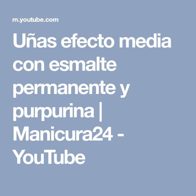 Uñas efecto media con esmalte permanente y purpurina   Manicura24 - YouTube