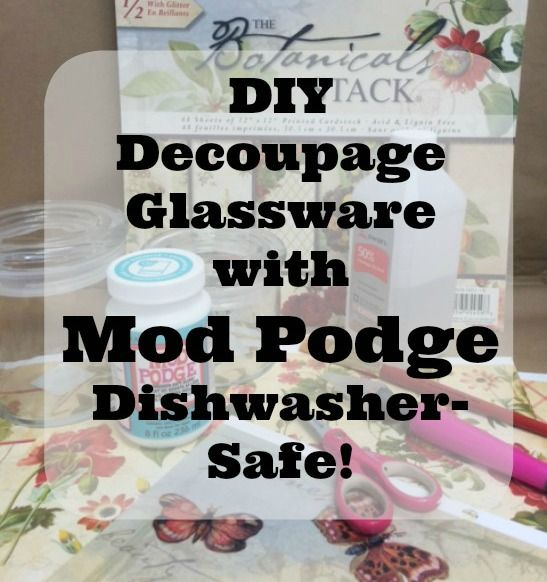Ever wished you could decoupage on glassware and your project be permanent?  Me too! We all have enjoyed decoupaging on glassware and ceramics!   Up until now, we always could, but our projects would be for decorative purposes only!  NOW we can create beautiful decoupaged glasses, candy dishes and more, use them, wash them and use them again!  And just like magic, our decoupaged elements will not be disturbed.