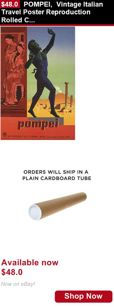Posters art: Pompei, Vintage Italian Travel Poster Reproduction Rolled Canvas Print 24X36 In BUY IT NOW ONLY: $48.0