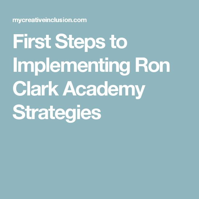 First Steps to Implementing Ron Clark Academy Strategies