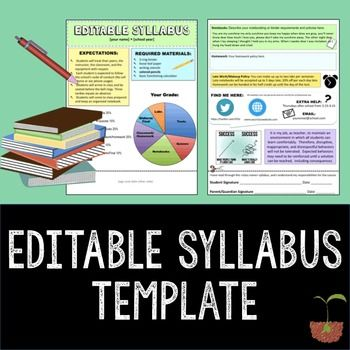 Editable SyllabusSyllabus TemplateThis is an editable syllabus. Some components are already filled in, but you can simply change any text. You are also free to add or delete- it is completely editable.  The syllabus is designed to be short and to the point (because students are not likely to read much more than 2 pages worth) and visually appealing.