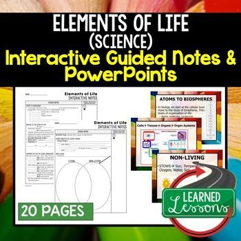 Elements of Life Guided Notes and PowerPoints NGSS, Life Science, Google & Print